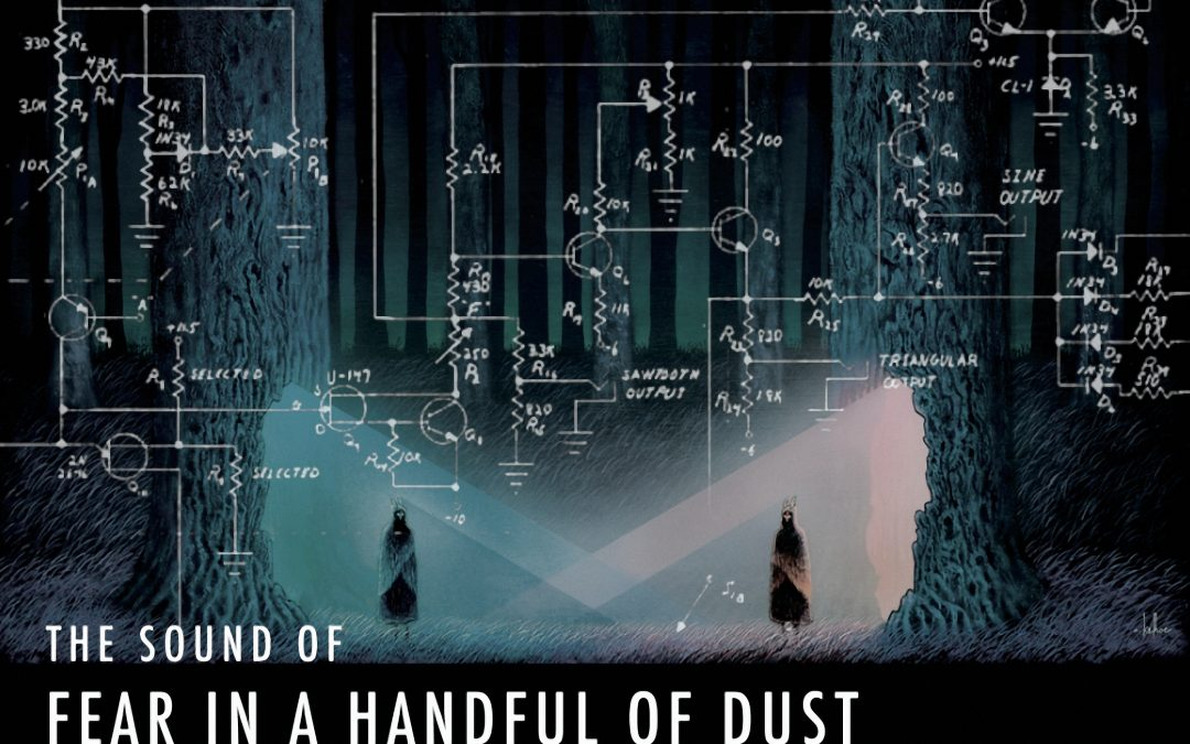 THE SOUND OF FEAR IN A HANDFUL OF DUST